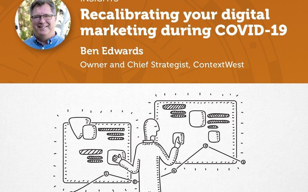 Recalibrating your digital marketing during COVID-19